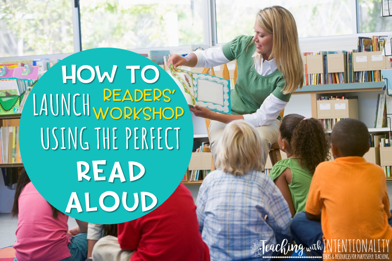 Launching Readers' Workshop Using the Perfect Read Aloud